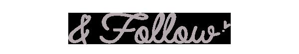 & Follow